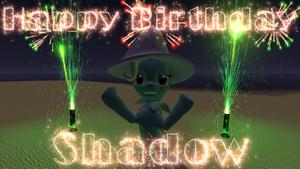 Happy Birthday Shadow by LoudNoises