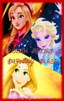 Frozen Frost II: Burning Blaze (Cover 2) by FlyingPrincess