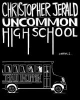 Christopher Jerald Uncommon High School 03 by Xavier-Isaacs