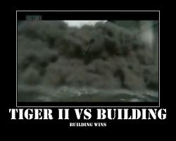 Tiger II Tank vs Building by Onikage108