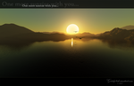 One more sunrise with you... by Gr4dy