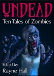 ebook cover - Undead: Ten Tales of Zombies by RayneHall
