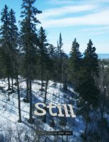 Still: A Short Story by Grant Gould by grantgoboom