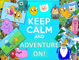 Keep Calm and Adventure On! by berry331