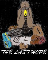 The Last Hope Teaser2 IN TECHNICOLOR AND GIMPED by DarkOliver
