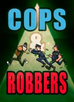 Cops And Robbers by Bladien