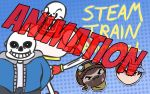 Steam Train/ Game Grumps Animated: Undertale by Dogtorwho