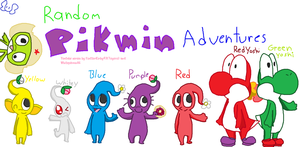 RANDOM PIKMIN ADVENTURES by wwiggles