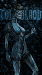 Cold Blood by Mister69M