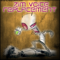 Zim voice Replacement Mod by RoboticMasterMind
