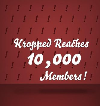 Kropped reaches 10,000 members by kropped