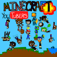 Minecraft Youtubers (Contest Entry) by M3taT0shi