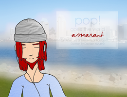 Pop Goes The World - Amarant by devilishkurumi