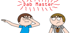 Dab Master by Will220