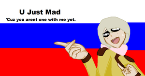 Russia thinks u just mad by CielPhantomhive2014