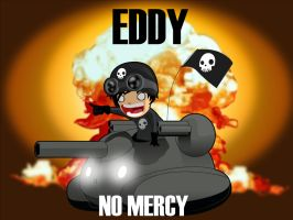EDDY NO MERCY by ARTOON