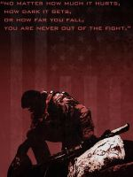 You are never out of the fight. by Noble--6