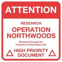 Operation Northwoods by OrderOfTheNewWorld