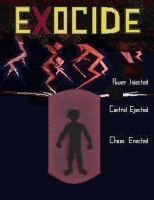 Exocide Poster by DTKinetic