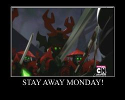 Stay Away Monday by Lincelot1