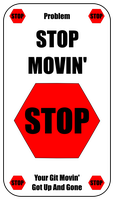 Stop Movin' Card For Zombie Run Game by flowofwoe