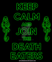 Keep calm and join the death eaters!!! by snowyblackrose