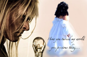 How you turned my world... by LabyrinthLadyLover
