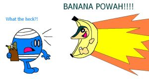BANANAPOWAH LOL XD by CrazyNutBob