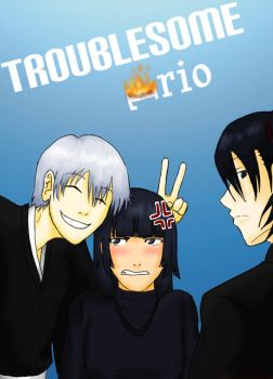 Troublesome Trio Cover by Artsy-chan