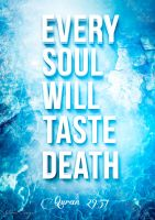 Every soul will taste death by JennahIsOurGoal