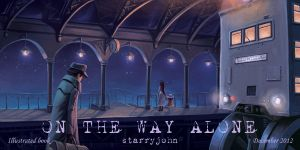 on the way alone by starryjohn