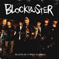 BLOCK B: BlockBuster by Awesmatasticaly-Cool