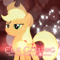 Ellie Goulding - This Love (WBYD) (Applejack) by AdrianImpalaMata
