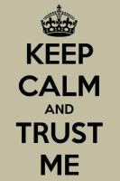 Keep calm - doctor who trust me by htf-lover12