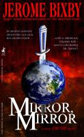 Mirror, Mirror - The Novel by Ptrope