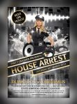 House Arrest Party Flyer ( Free Release) by hawkmax