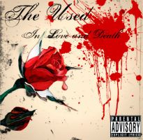 The Used - In Love and Death by ghettodefendant