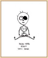 Dead-head Eddy by purgatoryboy