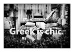 Greek is chic. by thelizardking25