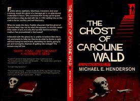 The Ghost of Caroline Wald by mscorley