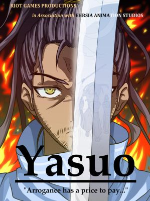 Yasuo Movie Poster Final by Zetsubow