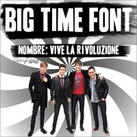 BIG TIME FONT -Big Time Rush Font by DoubleRainbowE