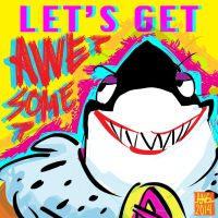 WOY - Let's Get Awesome by MehReel