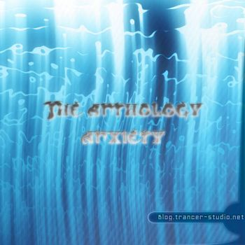 The anthology anxiety by Tr4ncer