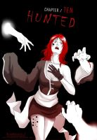 Chapter 10 ( Hunted ) by Amadalia