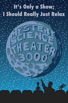 Mystery Science Theatre 3000 by DecoEchoes