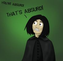 THAT'S ABSURD by FangsAndNeedles