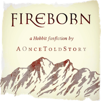 Fireborn (Hobbit) ~ 2. The Newcomers by AOnceToldStory