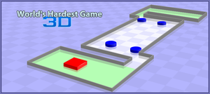The Worlds Hardest Game 3D by El-Torres