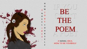 Be the Poem by jccustomcreations